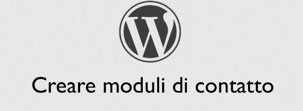 Corso moduli di contatto per WordPress
